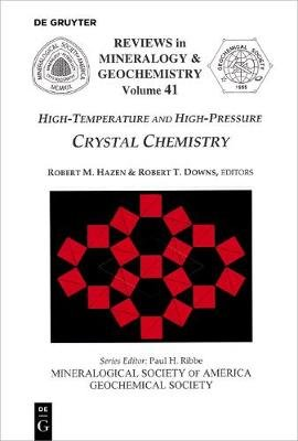 High-Temperature and High Pressure Crystal Chemistry (Paperback): Robert M. Hazen, Robert T Downs