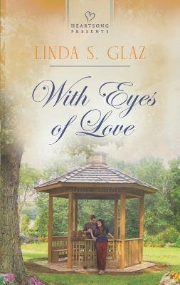 With Eyes of Love (Paperback): Linda S. Glaz