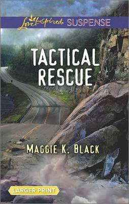 Tactical Rescue (Large print, Paperback, large type edition): Maggie K. Black