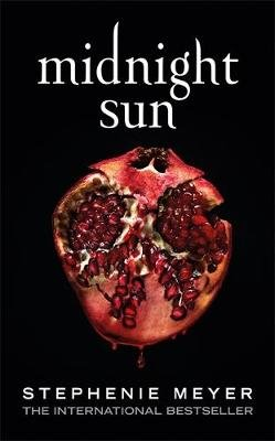 Midnight Sun (Paperback): Stephenie Meyer
