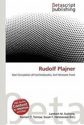 Rudolf Plajner (Paperback): Lambert M. Surhone, Miriam T. Timpledon, Susan F. Marseken