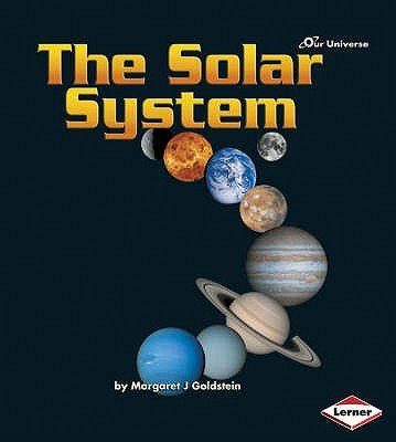 The Solar System (Paperback): Margaret Goldstein
