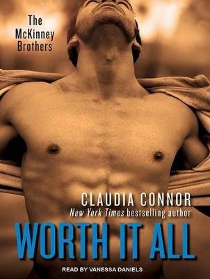 Worth It All (MP3 format, CD, Unabridged edition): Claudia Connor