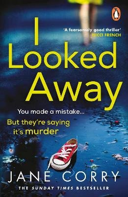 I Looked Away (Paperback): Jane Corry