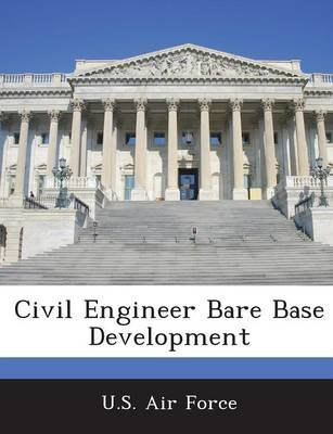 Civil Engineer Bare Base Development (Paperback):