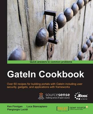 GateIn Cookbook (Electronic book text): Kenneth Finnigan, Luca Stancapiano, Piergiorgio Lucidi