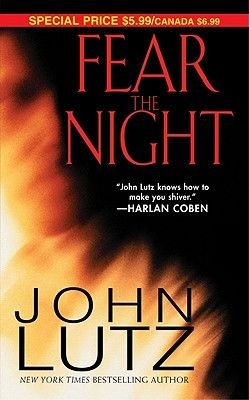 Fear the Night (Electronic book text): John Lutz