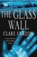 The Glass Wall (Hardcover): Clare Curzon