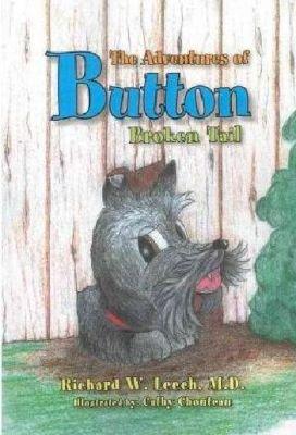 The Adventures of Button (Paperback): Richard W. M. D. Leech