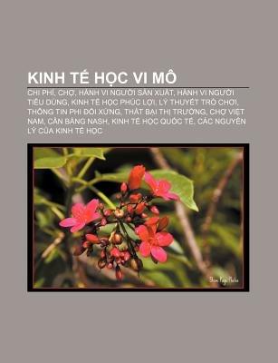 Kinh T H C VI Mo - Chi Phi, Ch, Hanh VI Ng I S N Xu T, Hanh VI Ng I Tieu Dung, Kinh T H C Phuc L I, Ly Thuy T Tro Ch I...