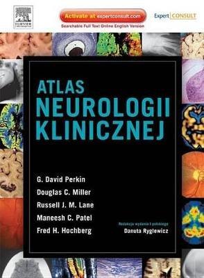 Atlas Neurologii Klinicznej (Polish, Electronic book text, 3rd ed.): G. David Perkin, Douglas C. Miller, Russell J.M. Lane,...