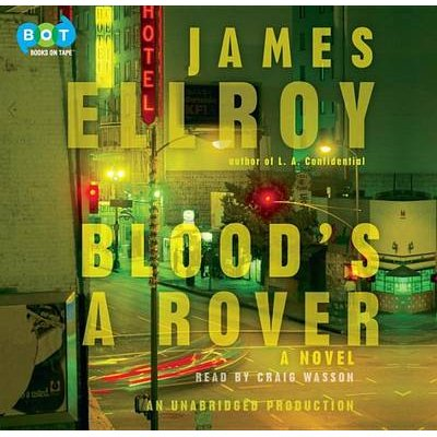 Blood's a Rover (Downloadable audio file): James Ellroy