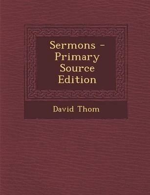 Sermons (Paperback): David Thom