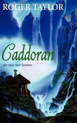 Caddoran (Paperback): Roger Taylor