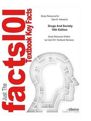 Drugs and Society (Electronic book text, 10th ed.): Cti Reviews