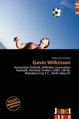 Gavin Wilkinson (Paperback): Emory Christer