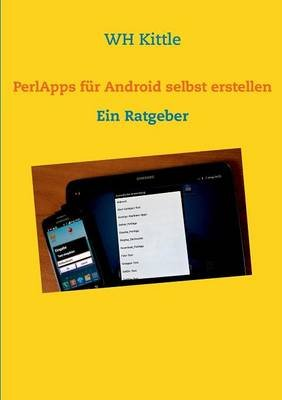 Perlapps Fur Android Selbst Erstellen (German, Paperback): Wh Kittle