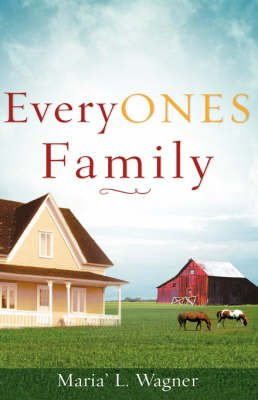 Everyones Family (Paperback): Maria' L. Wagner