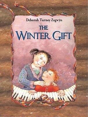 The Winter Gift (Hardcover): Deborah Turney Zagwyn