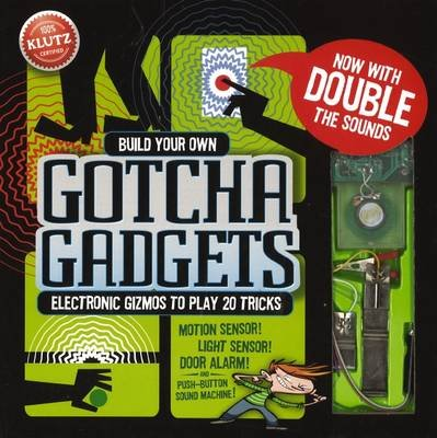Build Your Own Gotcha Gadgets (Spiral bound): Anne Akers Johnson
