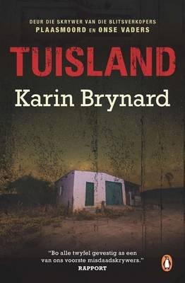 Tuisland (Afrikaans, Paperback): Karin Brynard