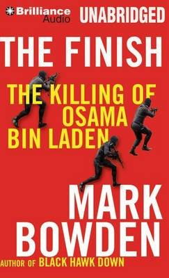 The Finish - The Killing of Osama Bin Laden (MP3 format, CD): Mark Bowden