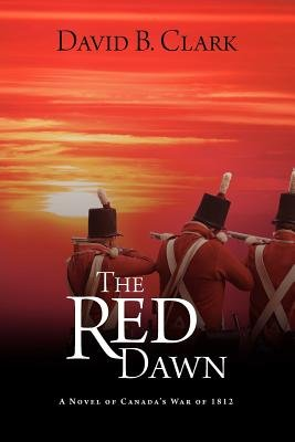 The Red Dawn (Paperback): David B. Clark