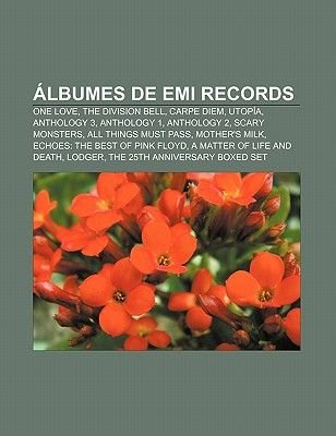 Albumes de EMI Records - One Love, the Division Bell, Carpe Diem, Utopia, Anthology 3, Anthology 1, Anthology 2, Scary Monsters...