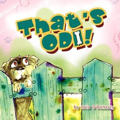 That's Odi! (Paperback): Orla O'Doherty