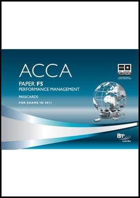 ACCA - F5 Performance Management, Paper F5 - Passcards (Spiral bound): BPP Learning Media