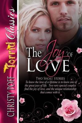The Joy Of Love (Electronic book text): Christy Poff