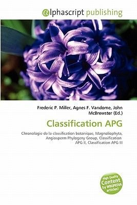 Classification Apg (French, Paperback): Frederic P. Miller, Agnes F. Vandome, John McBrewster