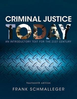 Revel for Criminal Justice Today - An Introductory Text for the 21st Century, Student Value Edition -- Access Card Package...