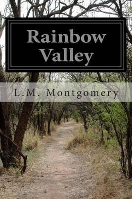 Rainbow Valley (Paperback): Lucy Maud Montgomery