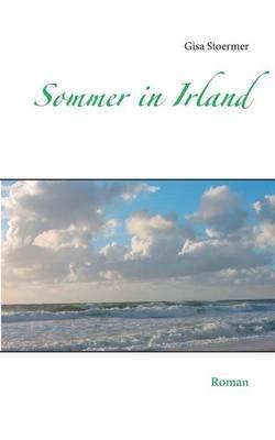 Sommer in Irland (German, Paperback): Gisa Stoermer