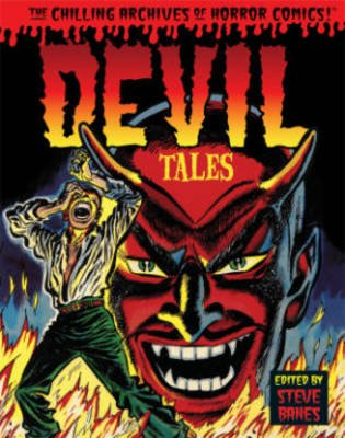 Devil Tales (Hardcover): Don Heck, Gene Colan, Dick Ayers, Lou Cameron, Bob Powell, Howard Nostrand