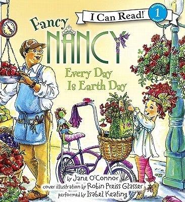 Fancy Nancy: Every Day Is Earth Day (Downloadable audio file): Robin Preiss-Glasser