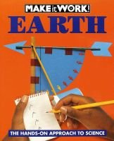 Earth - The Hands-Approach to Science (Paperback): Wendy Baker, World Book Encyclopedia, Alexandra Parsons