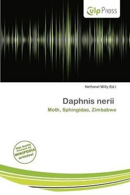 Daphnis Nerii (Paperback): Nethanel Willy