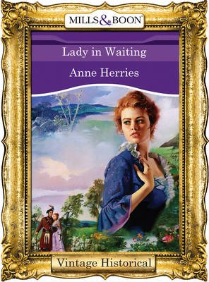 Lady in Waiting (Electronic book text, ePub First edition): Anne Herries