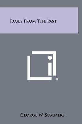 Pages from the Past (Hardcover): George W. Summers