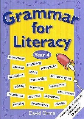 Grammar for Literacy - Year 4 (Paperback): David Orme