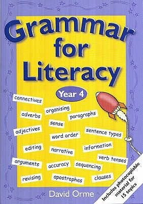 Grammar for Literacy - Year 4 (Paperback): David Orme