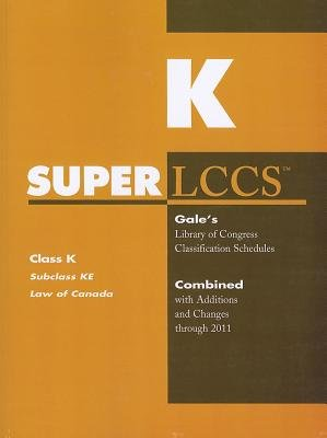 SUPERLCCS, Class K - Subclass KE: Law of Canada (Paperback): Gale Cengage Learning