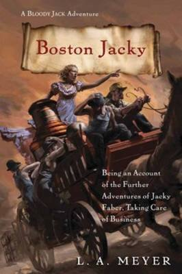 Boston Jacky (Paperback): L. A Meyer