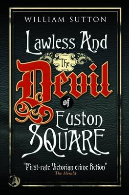 Lawless & the Devil of Euston Square (Paperback): William Sutton