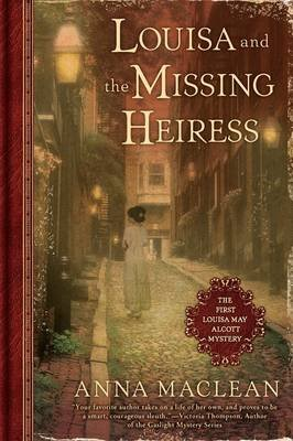 Louisa and the Missing Heiress (Paperback): Anna Maclean