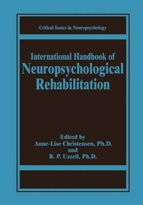 International Handbook of Neuropsychological Rehabilitation (Paperback, Softcover reprint of the original 1st ed. 2000):...