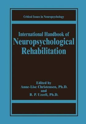 International Handbook of Neuropsychological Rehabilitation (Paperback, Softcover reprint of the original 1st ed. 2000):...