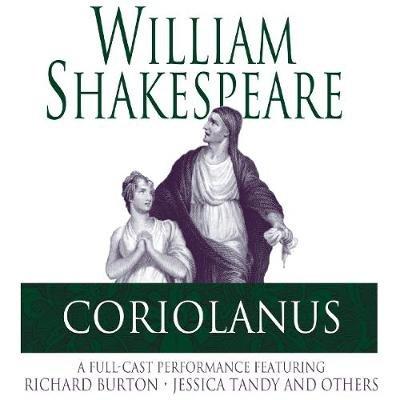 Coriolanus (Abridged, Downloadable audio file, abridged edition): William Shakespeare